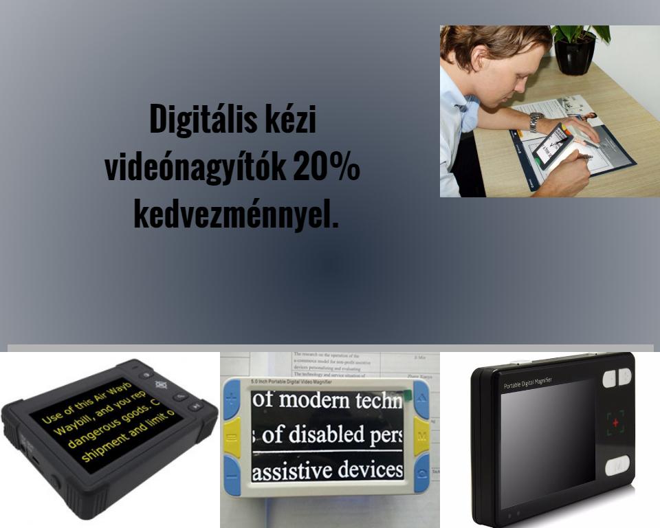 Digitális videónagyítók 20% kedvezménnyel
